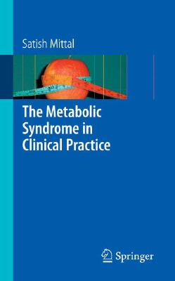 The Metabolic Syndrome in Clinical Practice By Mittal, Satish
